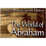 History Crash Course #3: The World of Abraham