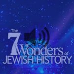 The Seven Wonders of Jewish History
