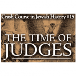 History Crash Course #15: The Time of the Judges