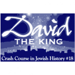 History Crash Course #18: David: The King