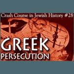 History Crash Course #28: Greek Persecution