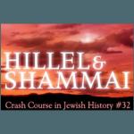 History Crash Course #32: Hillel and Shammai