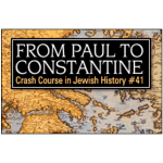 History Crash Course #41: From Paul to Constantine