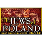 History Crash Course #49: The Jews of Poland