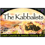 History Crash Course #51: The Kabbalists