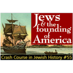 History Crash Course #55: Jews and the Founding of America