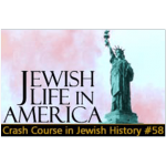 History Crash Course #58: Jewish Life in America