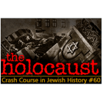History Crash Course #60: The Holocaust
